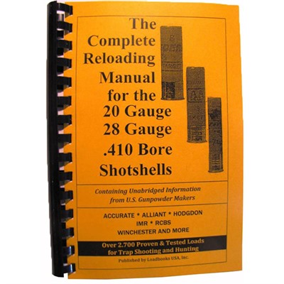 Loadbook Reloading Manual - Loadbook Reloading Manual/20/28/410 Gauge